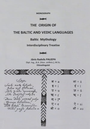 The Origin of the Baltic and Vedic Languages Baltic Mythology