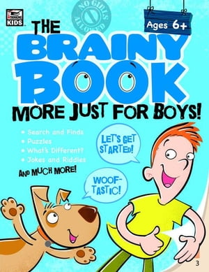 The Brainy Book More Just for Boys!, Ages 5 - 10