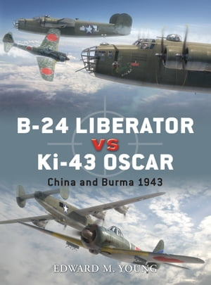 B-24 Liberator vs Ki-43 Oscar China and Burma 1943