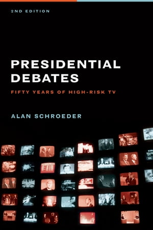 The Presidential Debates Fifty Years of High Risk TV