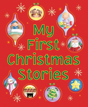 My First Christmas Stories Eight Exciting Picture Stories for Little Ones