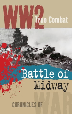 The Battle of Midway (True Combat)