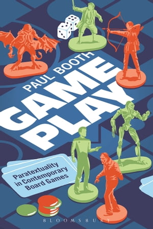 Game Play Paratextuality in Contemporary Board Games