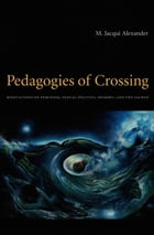 Pedagogies of Crossing Cover Image