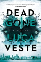 Dead Gone: A Novel Cover Image