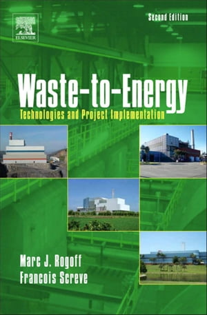 Waste-to-Energy Technologies and Project Implementation