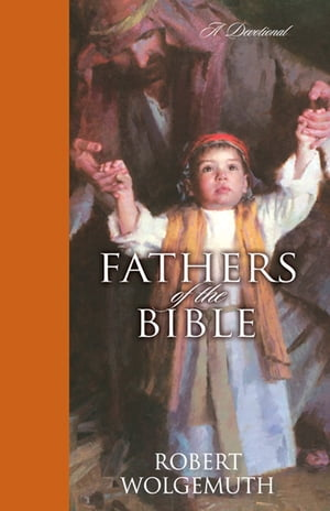 Fathers of the Bible