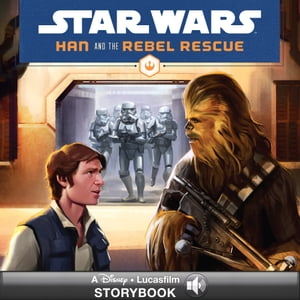 Star Wars: Han and the Rebel Rescue