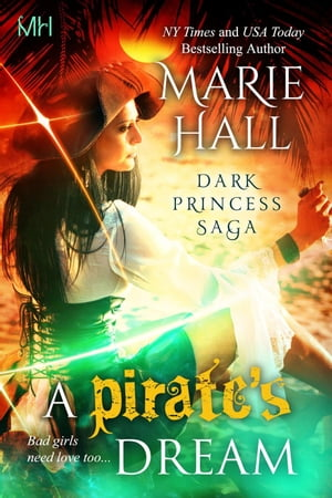 A Pirate's Dream Kingdom Series,  #11