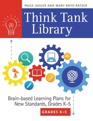 Think Tank Library: Brain-Based Learning Plans for New Standards,  Grades K?5