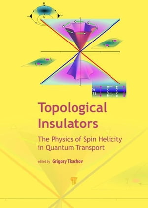 Topological Insulators: The Physics of Spin Helicity in Quantum Transport
