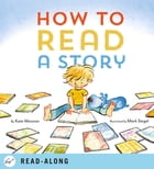 How to Read a Story Cover Image