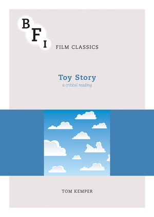 Toy Story A Critical Reading