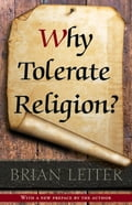 online magazine -  Why Tolerate Religion?