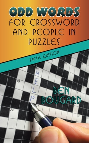 Odd Words for Crossword and People in Puzzles Fifth Edition