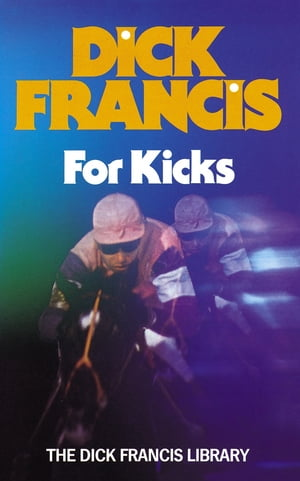 For Kicks Horse Racing Thriller