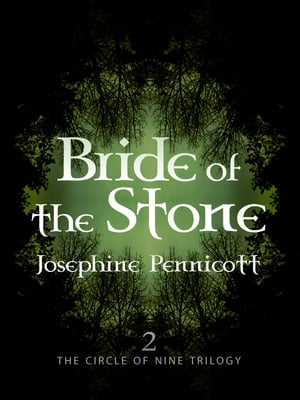 Bride of the Stone: Circle of Nine Trilogy 2