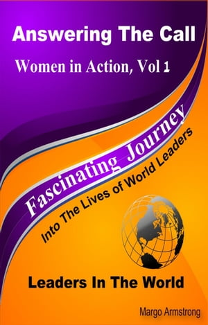 Answering the Call: Women in Action,  Vol 1: Women in the World Women In Action Vol 1: Women In The World,  #1
