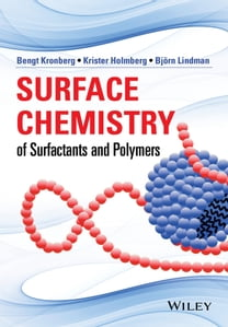 Surface Chemistry of Surfactants and Polymers