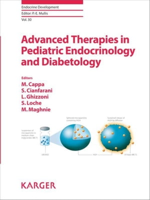 Advanced Therapies in Pediatric Endocrinology and Diabetology: Workshop, Rome, October 2014