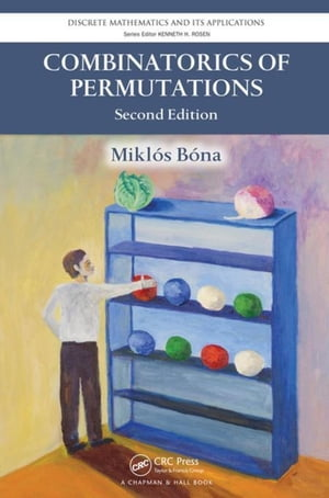 Combinatorics of Permutations,  Second Edition
