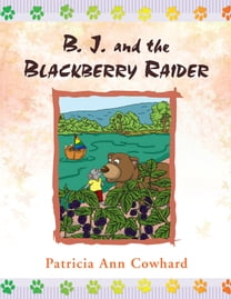 B. J. and the Blackberry Raider