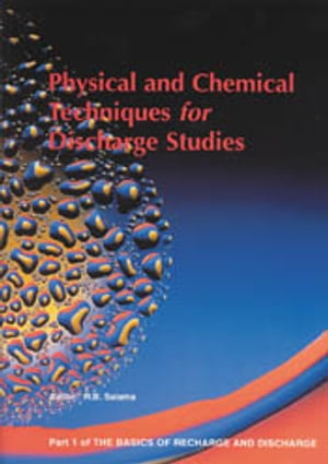Physical and Chemical Techniques for Discharge Studies - Part 1