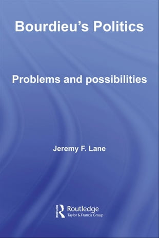Bourdieu's Politics: Problems and Possiblities
