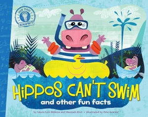 Hippos Can't Swim and other fun facts (with audio recording)