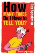 online magazine -  How Many Times Do I Have to Tell You?