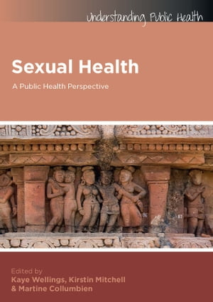 Sexual Health: A Public Health Perspective