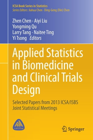 Applied Statistics in Biomedicine and Clinical Trials Design