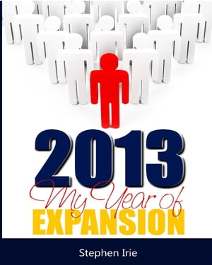 2013 My Year of Expansion