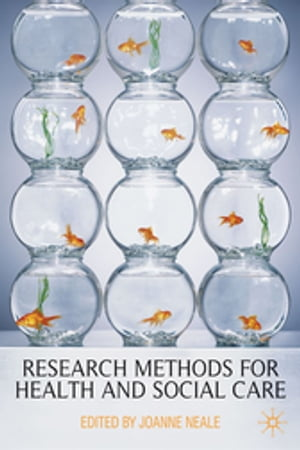Research Methods for Health and Social Care