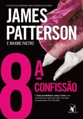 James Patterson - 8ª confissão