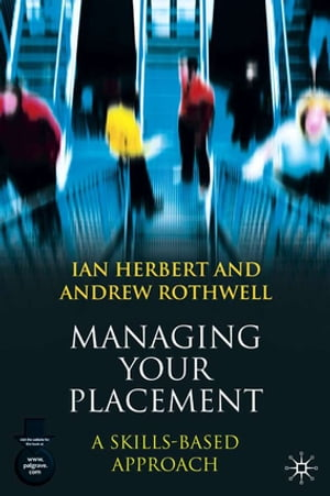 Managing Your Placement A Skills Based Approach