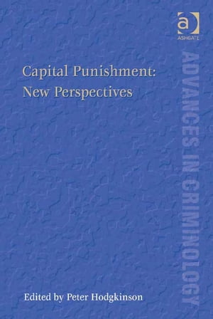Capital Punishment: New Perspectives