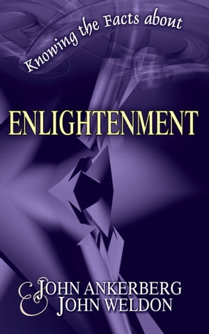 Knowing the Facts about Enlightenment