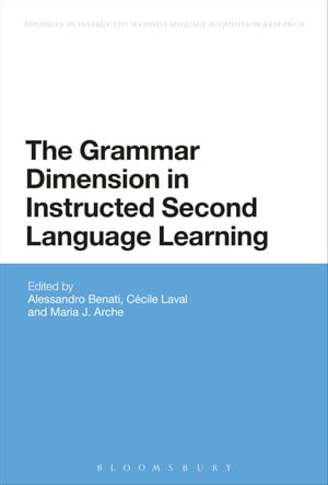 The Grammar Dimension in Instructed Second Language Learning