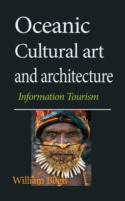 Oceanic Cultural art and architecture: Information Tourism