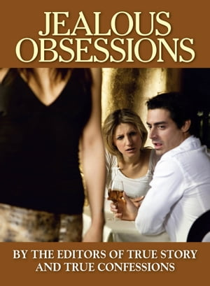 Jealous Obsessions