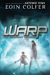 Eoin Colfer - WARP Book 1: The Reluctant Assassin