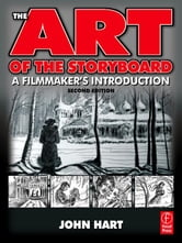 Hart, John - The Art of the Storyboard: A filmmaker's introduction