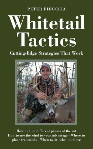 Whitetail Tactics Cutting-Edge Strategies That Work