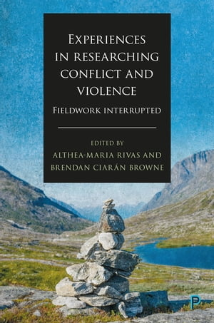 Experiences in researching conflict and violence