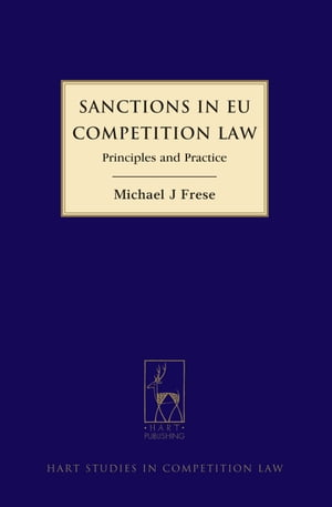 Sanctions in EU Competition Law Principles and Practice