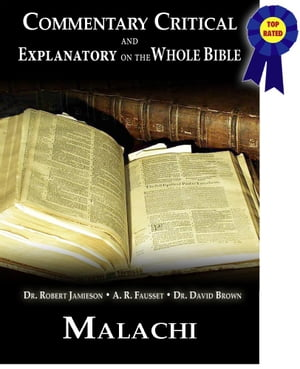 Commentary Critical and Explanatory - Book of Malachi
