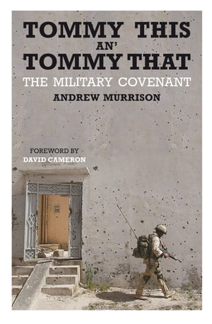 Tommy This an' Tommy That The military covenant