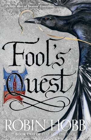 Fool?s Quest (Fitz and the Fool,  Book 2)