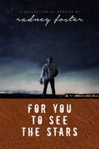 For You to See the Stars Cover Image